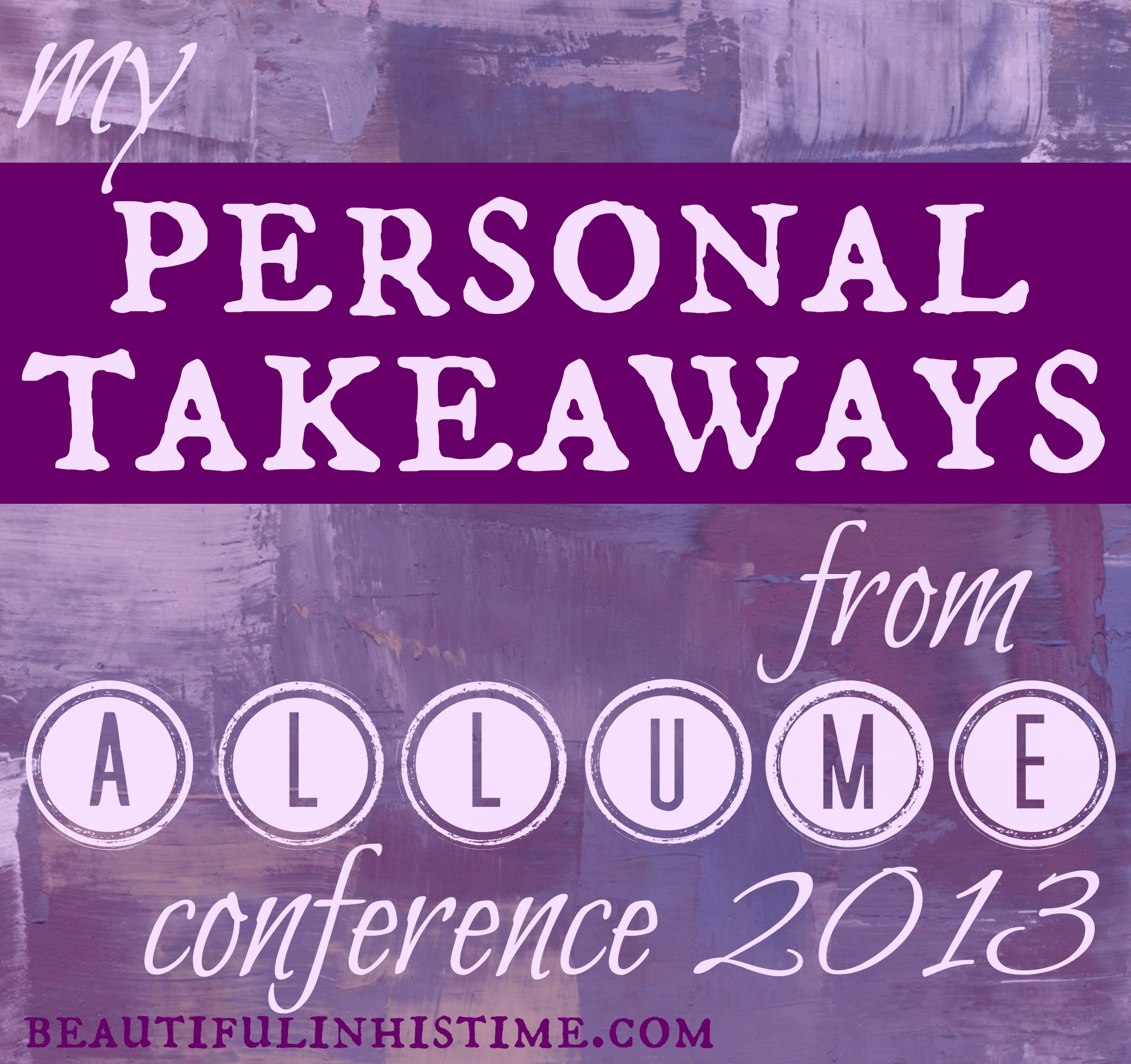 My 2013 #Allume Conference Experience {a landing page}