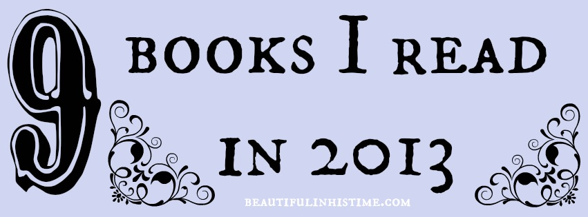 9 books i read in 2013 @ beautifulinhistime.com