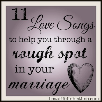 11 love songs for troubled marriages