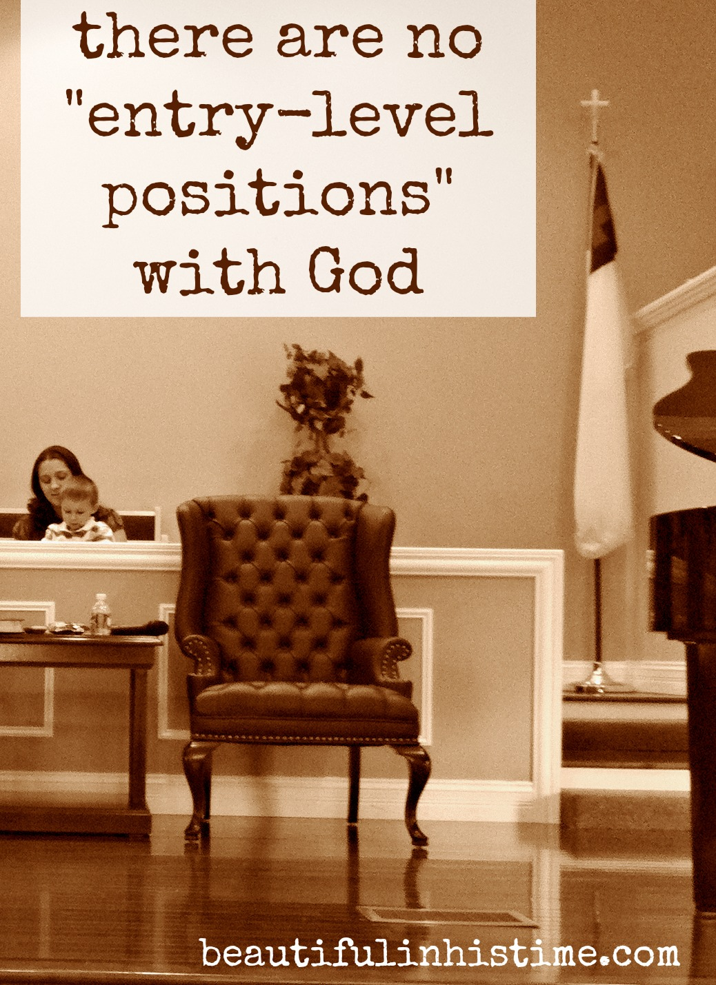 "there are no ""entry-level positions"" with God {the wilderness between #legalism and #grace part 22 @beautifulinhistime.com}"